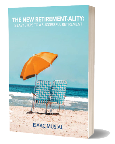 The New Retirement-Ality: 5 Easy Steps to a Successful Retirement