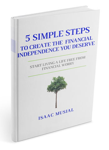 5 Simple Steps to Create the Financial Independence You Deserve